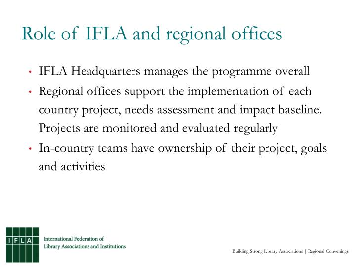 Role of IFLA and regional offices