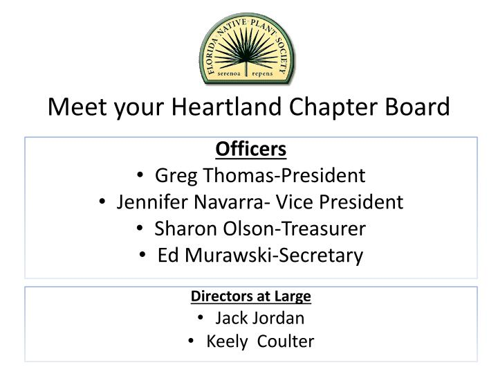 Meet your Heartland Chapter Board