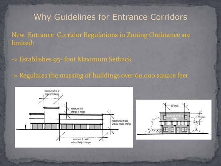 Why Guidelines for Entrance Corridors
