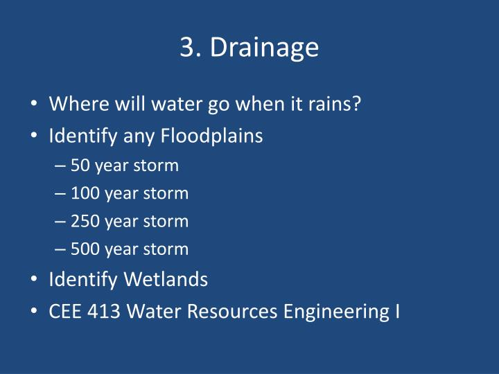 3. Drainage