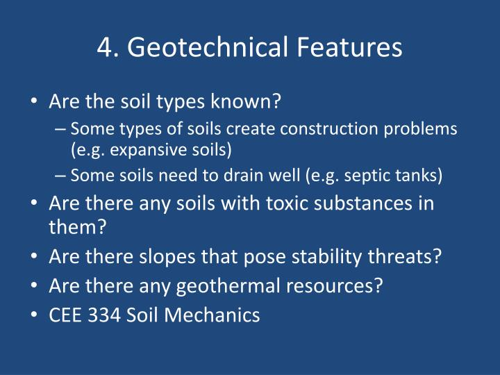 4. Geotechnical Features