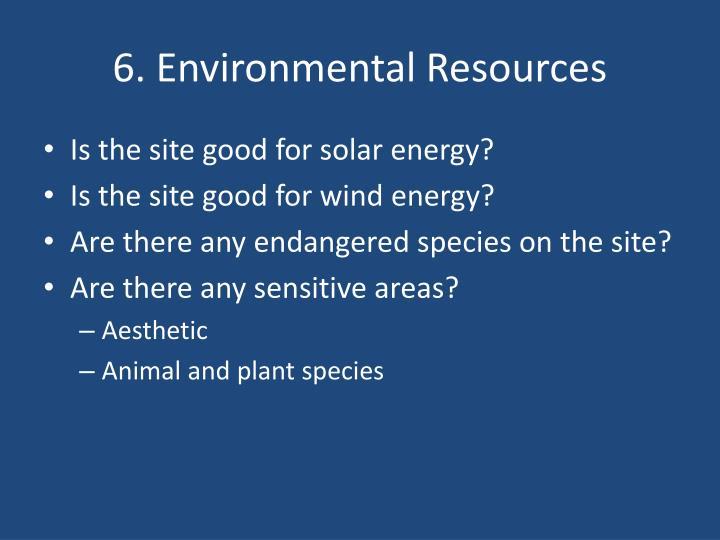 6. Environmental Resources