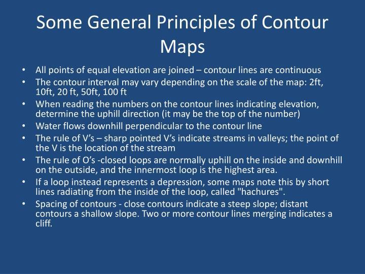 Some General Principles of Contour Maps