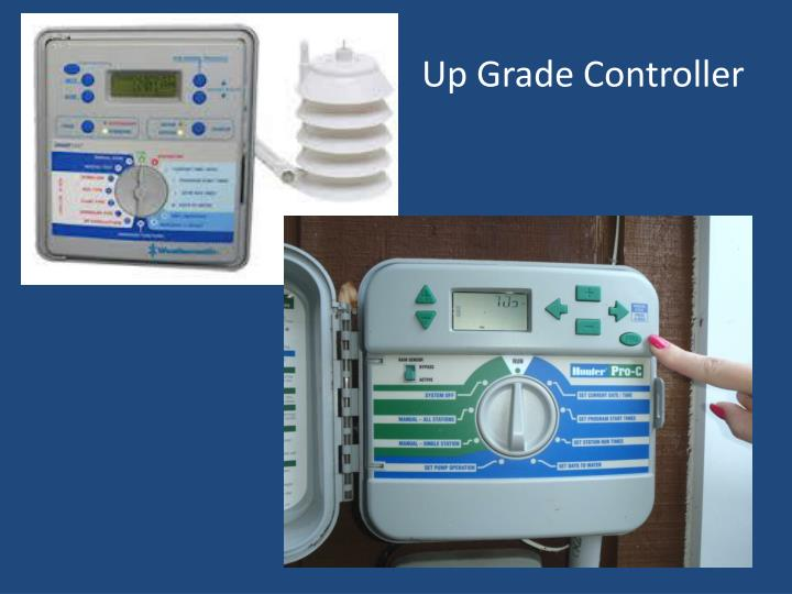 Up Grade Controller