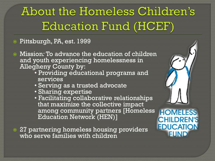About the Homeless Children's Education Fund (HCEF)