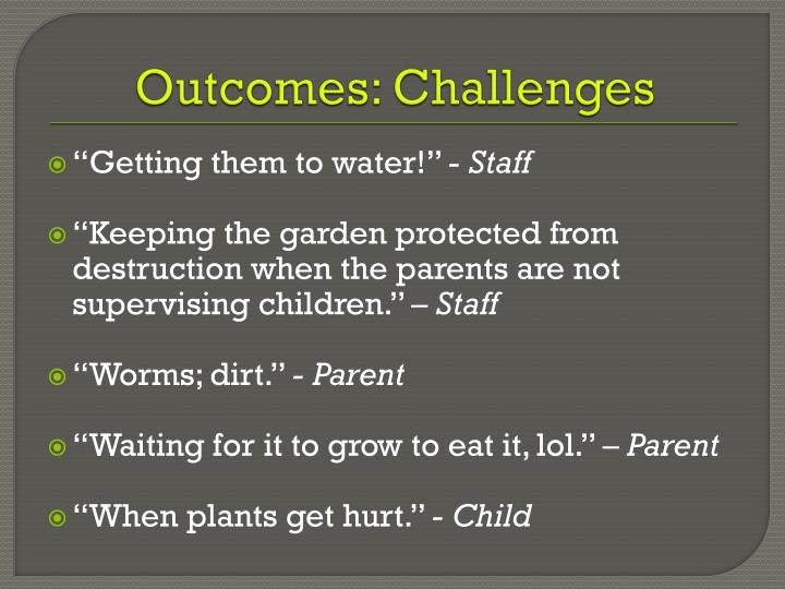Outcomes: Challenges