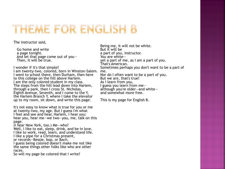 Theme for English B