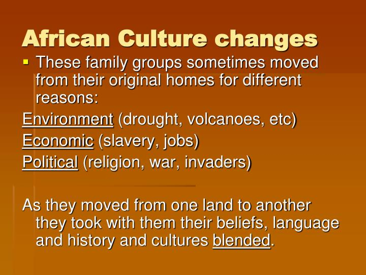 African Culture changes