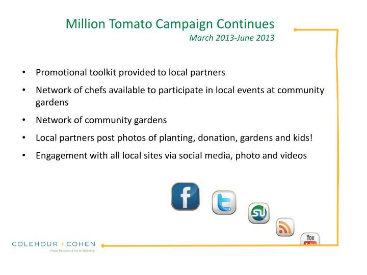 Million Tomato Campaign Continues