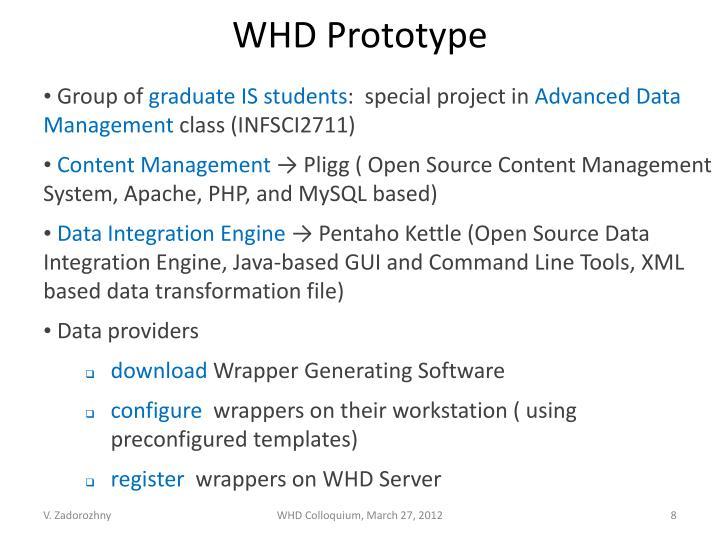 WHD Prototype