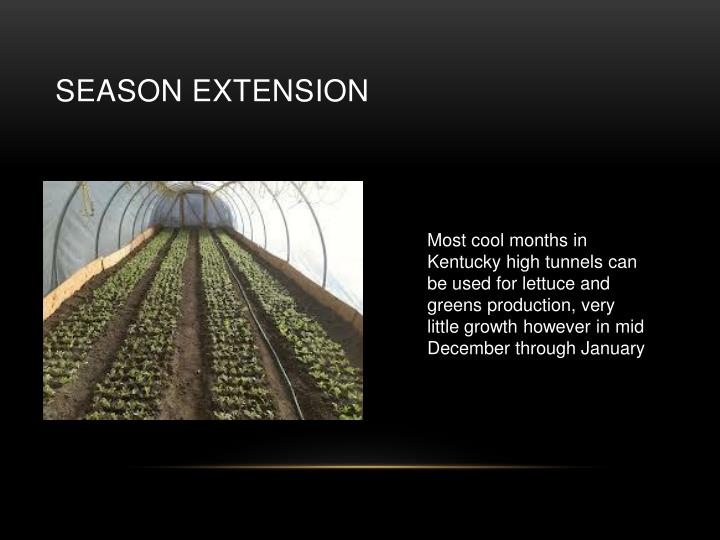 Season Extension