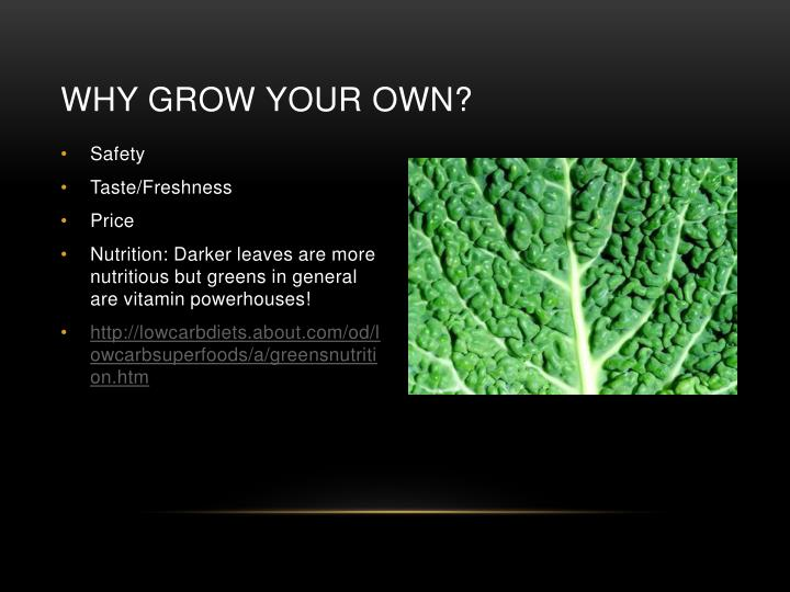 Why Grow your own?