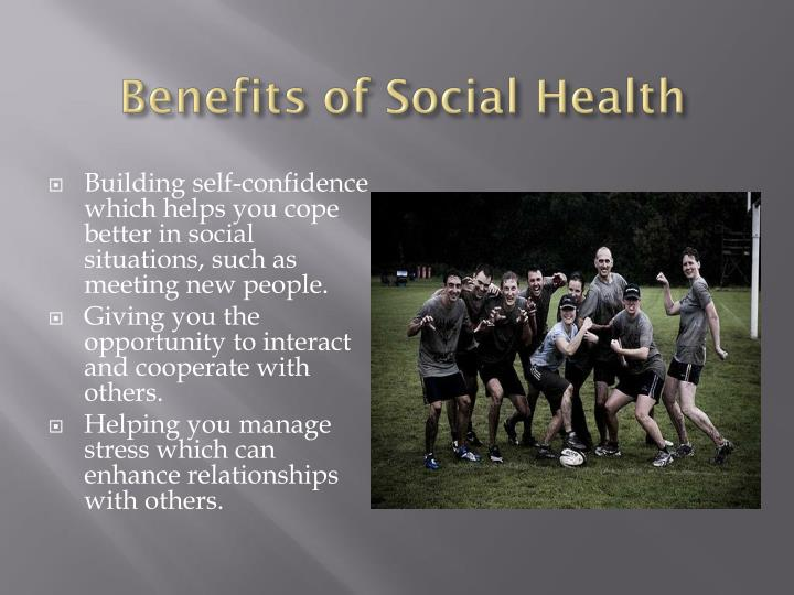 Benefits of Social Health