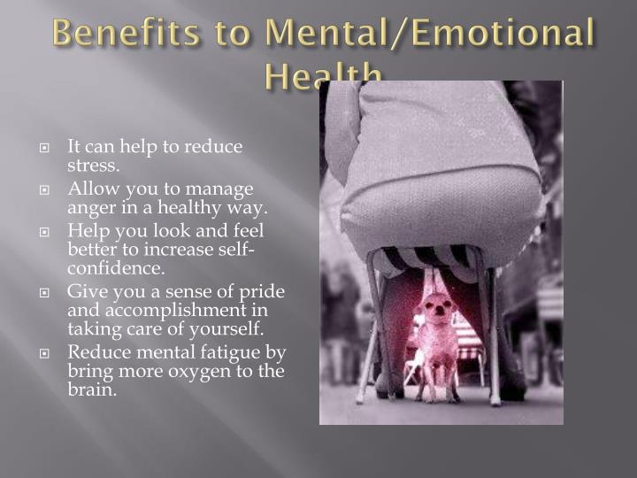 Benefits to Mental/Emotional Health