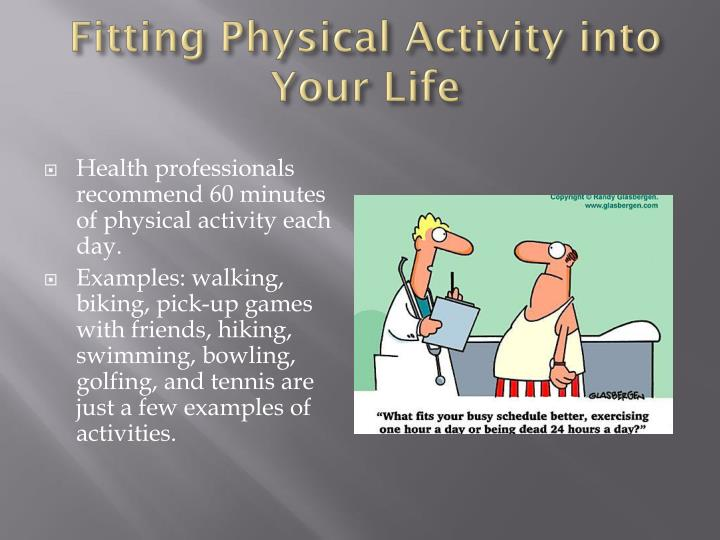 Fitting Physical Activity into Your Life