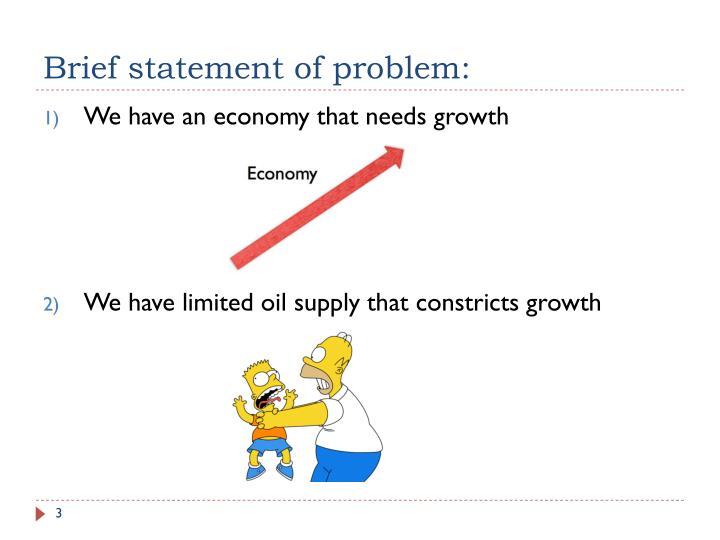 Brief statement of problem: