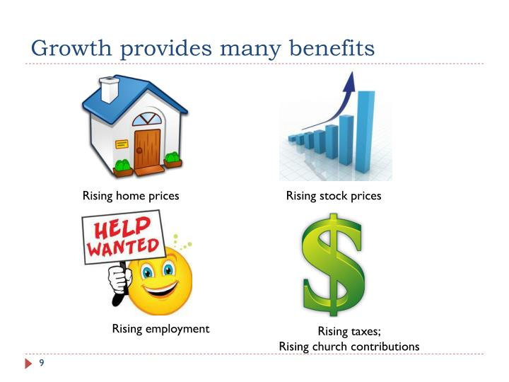 Growth provides many benefits