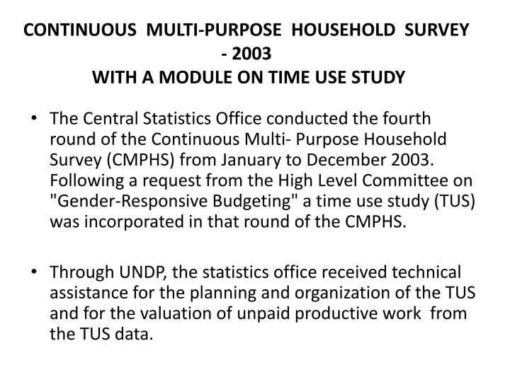 CONTINUOUS  MULTI-PURPOSE  HOUSEHOLD  SURVEY  - 2003