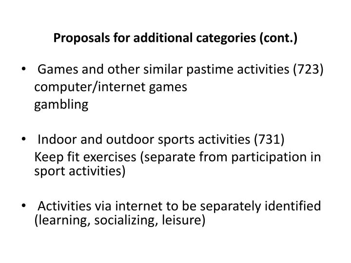 Proposals for additional categories (cont.)