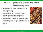 activity you are a farmer and need 1000 corn plants