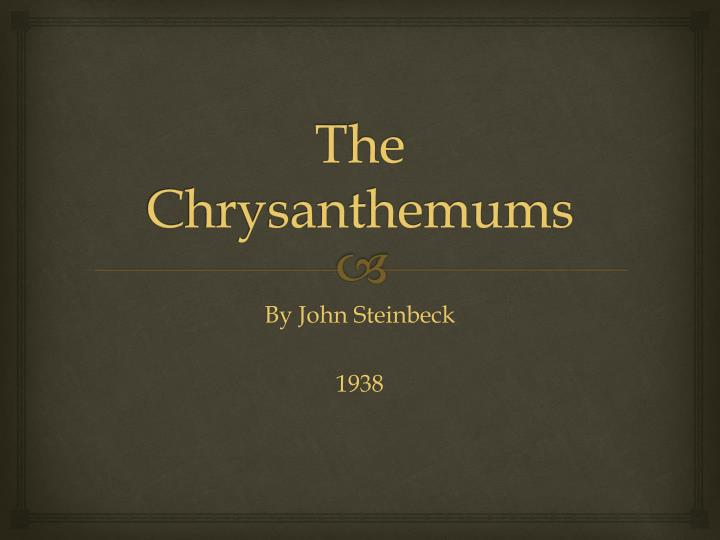 essay on the chrysanthemums by john steinbeck