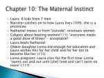 chapter 10 the maternal instinct