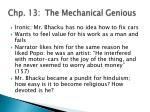 chp 13 the mechanical genious
