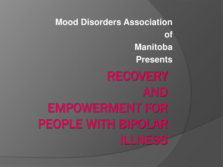 Mood disorders association of manitoba presents