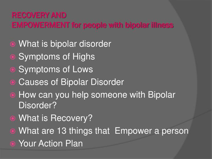Recovery and empowerment for people with bipolar illness