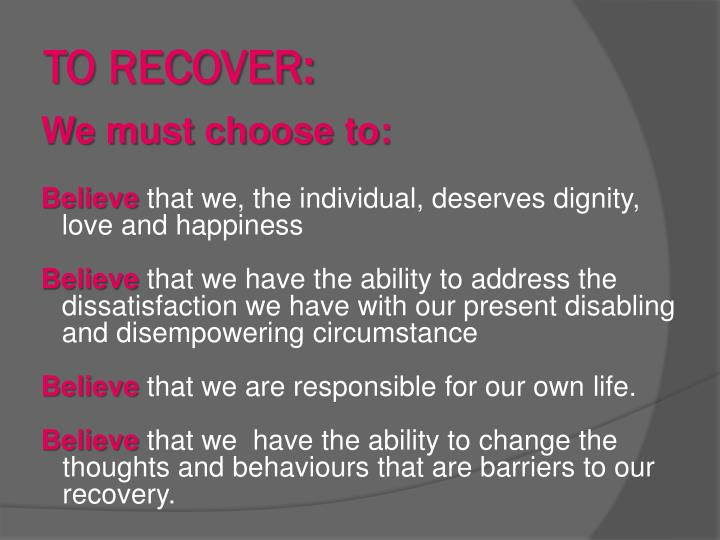 TO RECOVER: