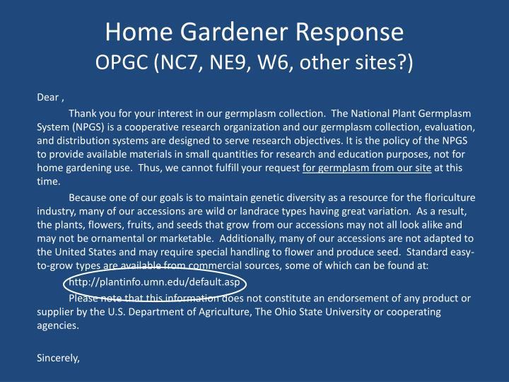 Home Gardener Response