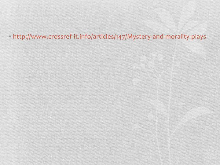 http://www.crossref-it.info/articles/147/Mystery-and-morality-plays