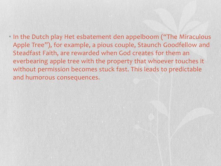 In the Dutch play Het