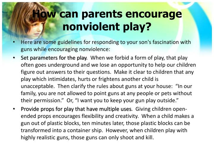 How can parents encourage nonviolent play?