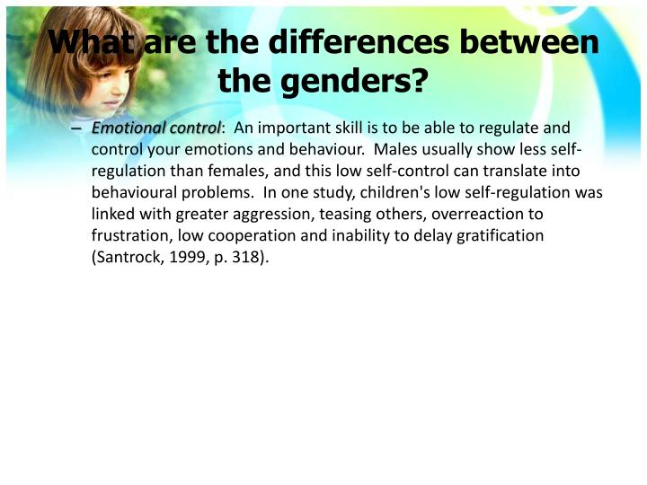 What are the differences between the genders