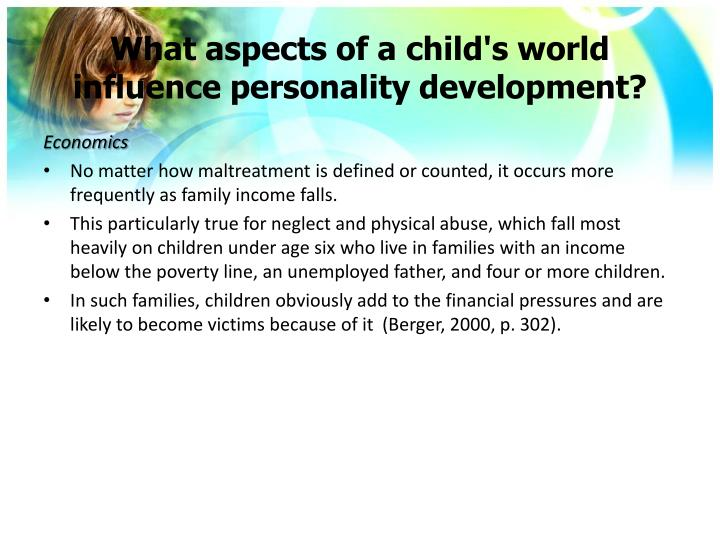 What aspects of a child's world influence personality development?