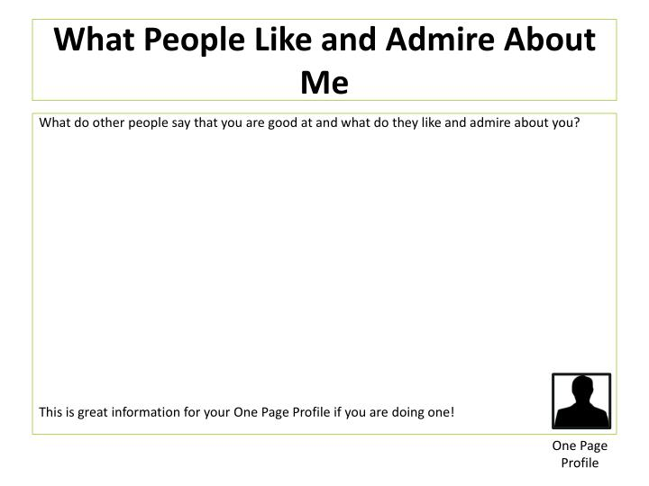 What People Like and Admire About Me
