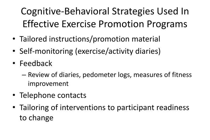 Cognitive-Behavioral Strategies Used In Effective Exercise Promotion Programs