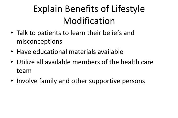 Explain Benefits of Lifestyle Modification