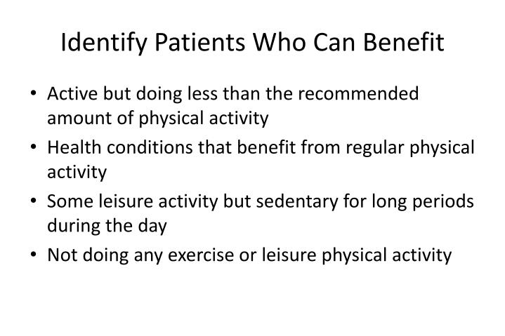 Identify Patients Who Can Benefit