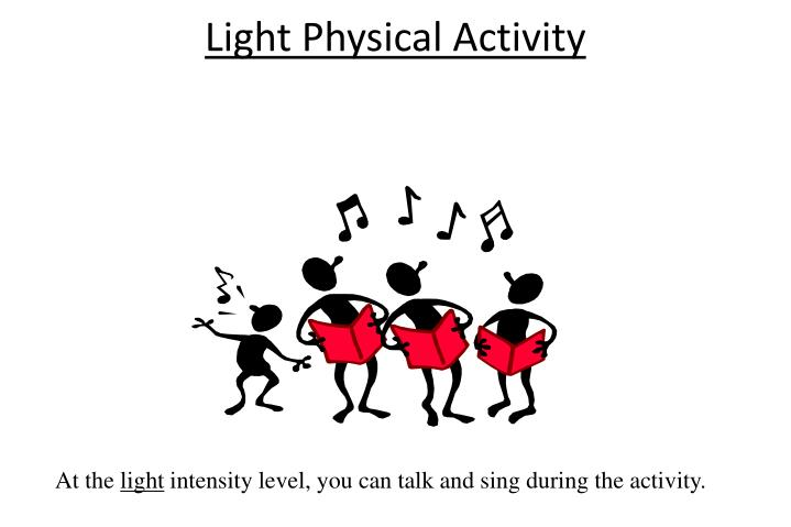 Light Physical Activity