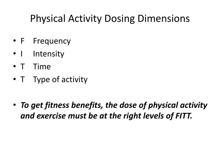 Physical Activity Dosing Dimensions