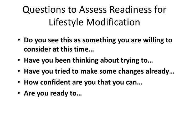 Questions to Assess Readiness for Lifestyle Modification