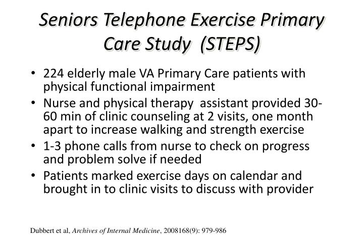 Seniors Telephone Exercise Primary Care Study  (STEPS)