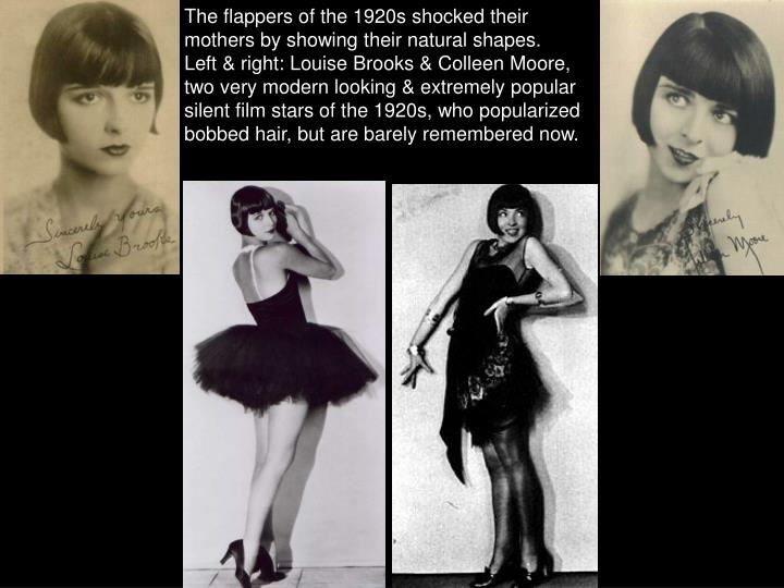 The flappers of the 1920s shocked their mothers by showing their natural