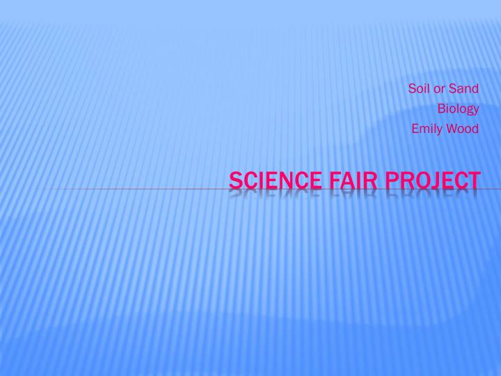 Science fair project