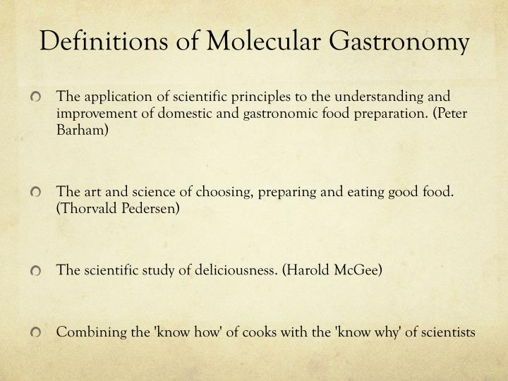 Definitions of Molecular Gastronomy