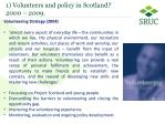 1 volunteers and policy in scotland 2000 20091