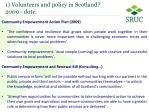 1 volunteers and policy in scotland 2009 date