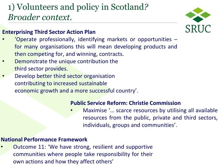 1) Volunteers and policy in Scotland